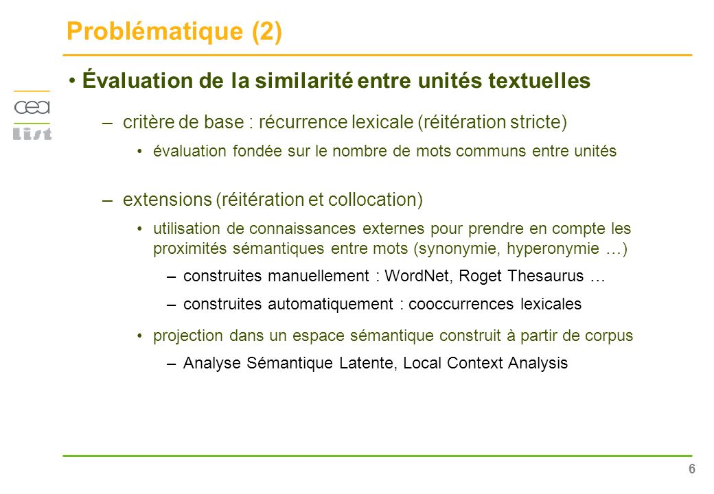 Problématique (2) Évaluation de la similarité entre unités textuelles