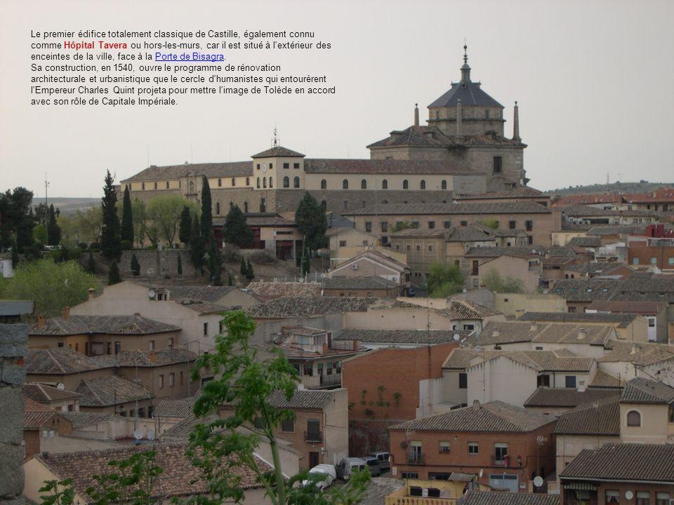 Le premier édifice totalement classique de Castille, également connu comme Hôpital Tavera ou hors-les-murs, car il est situé à l extérieur des enceintes de la ville, face à la Porte de Bisagra.