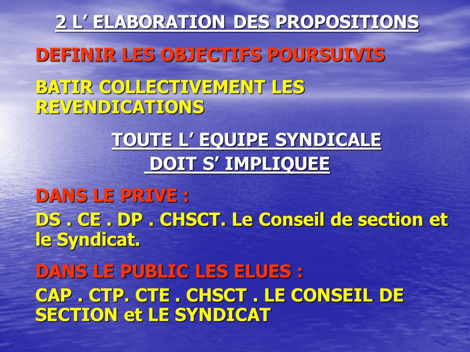 2 L' ELABORATION DES PROPOSITIONS