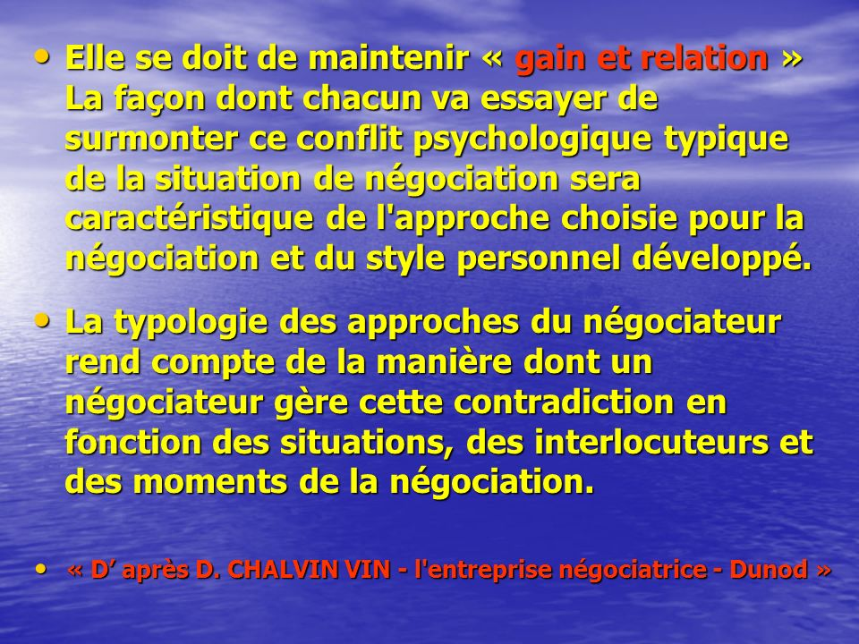 « D' après D. CHALVIN VIN - l entreprise négociatrice - Dunod »
