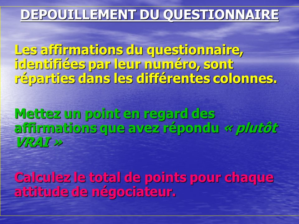 DEPOUILLEMENT DU QUESTIONNAIRE