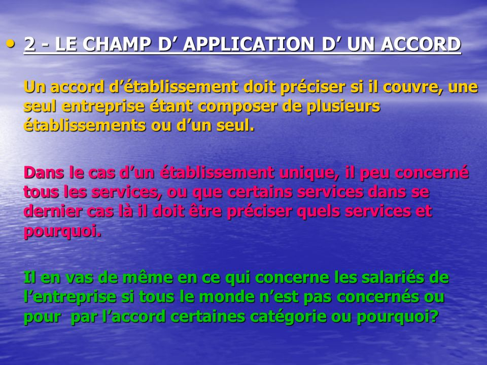 2 - LE CHAMP D' APPLICATION D' UN ACCORD