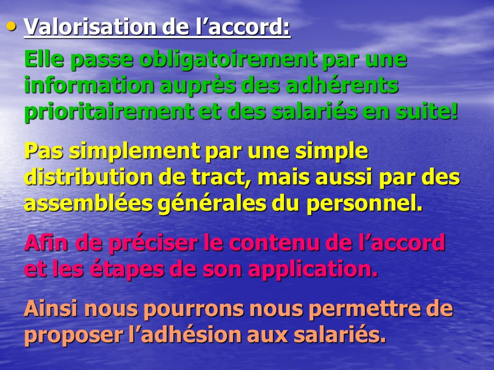 Valorisation de l'accord: