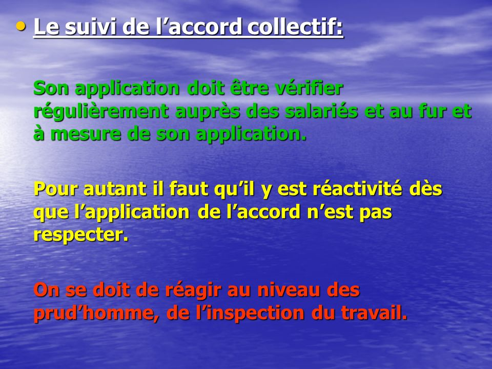 Le suivi de l'accord collectif:
