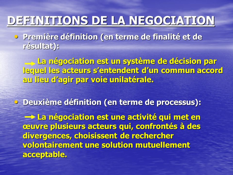 DEFINITIONS DE LA NEGOCIATION