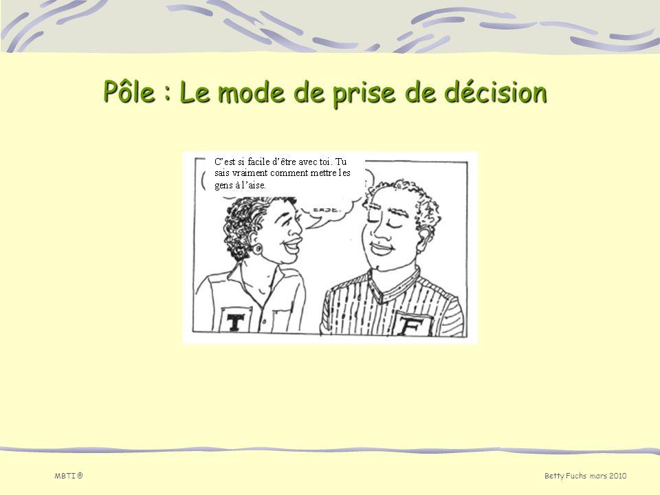 Pôle : Le mode de prise de décision