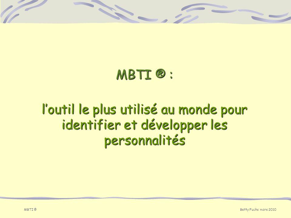 MBTI ® : l'outil le plus utilisé au monde pour identifier et développer les personnalités MBTI ®