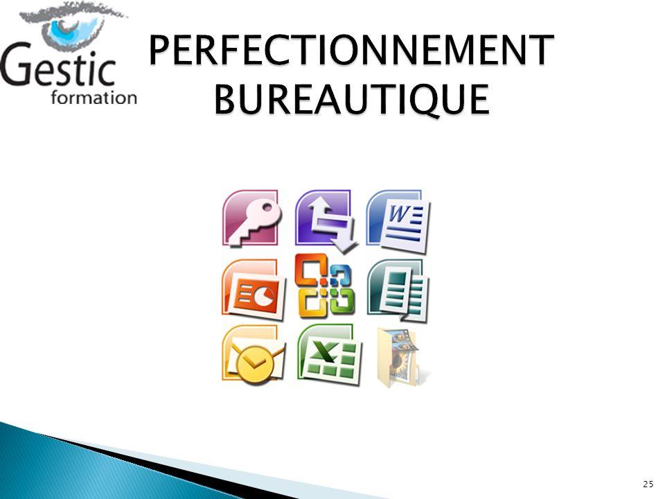 PERFECTIONNEMENT BUREAUTIQUE