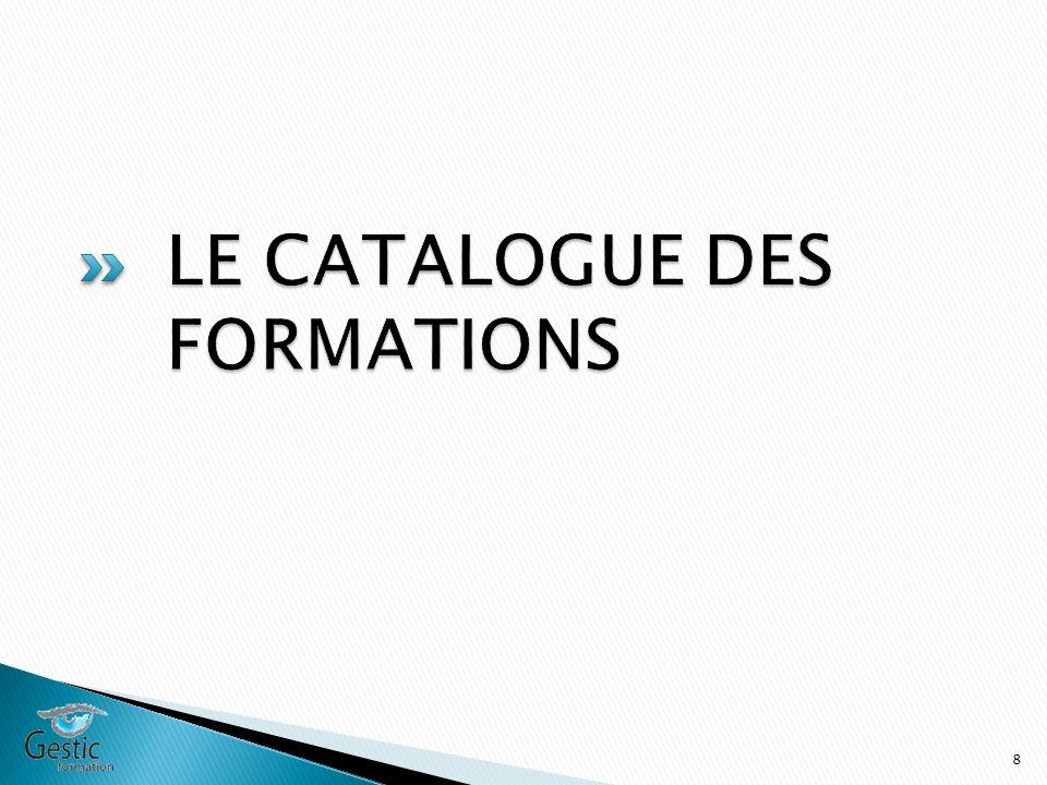LE CATALOGUE DES FORMATIONS