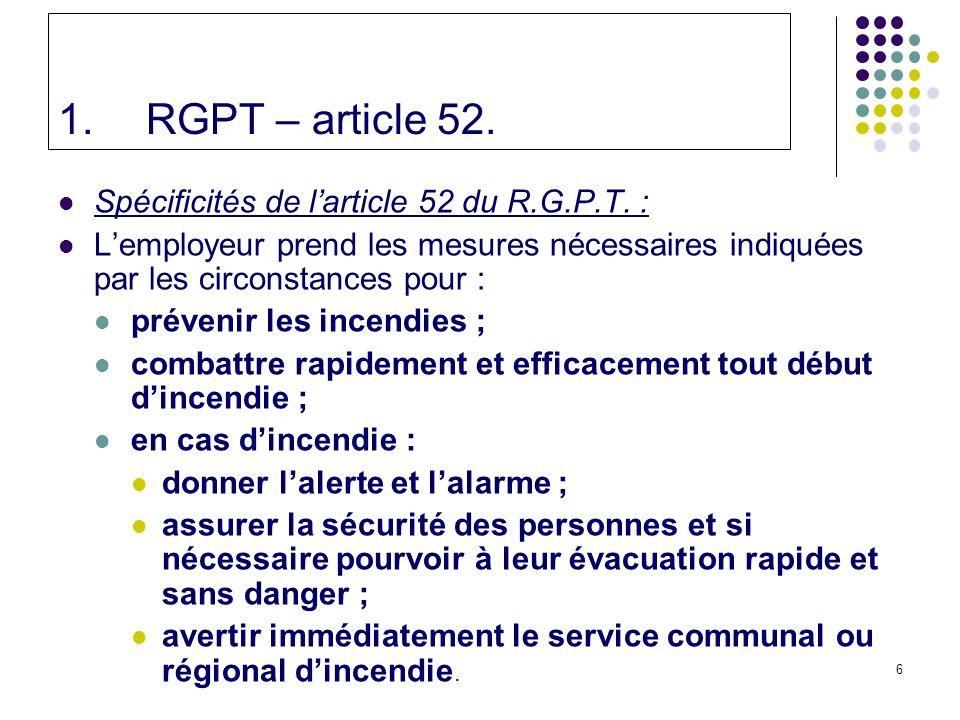 RGPT – article 52. Spécificités de l'article 52 du R.G.P.T. :