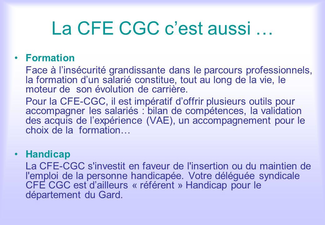 La CFE CGC c'est aussi … Formation