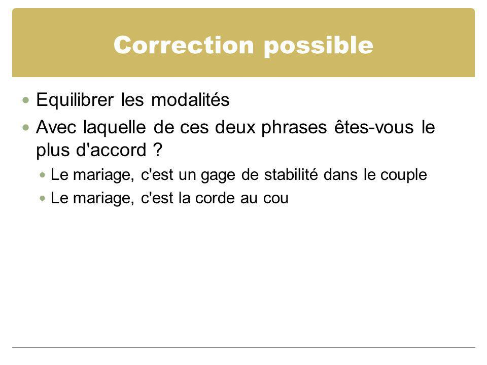 Correction possible Equilibrer les modalités