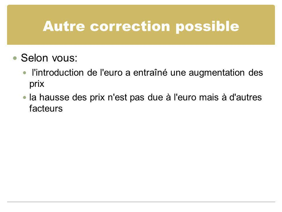 Autre correction possible