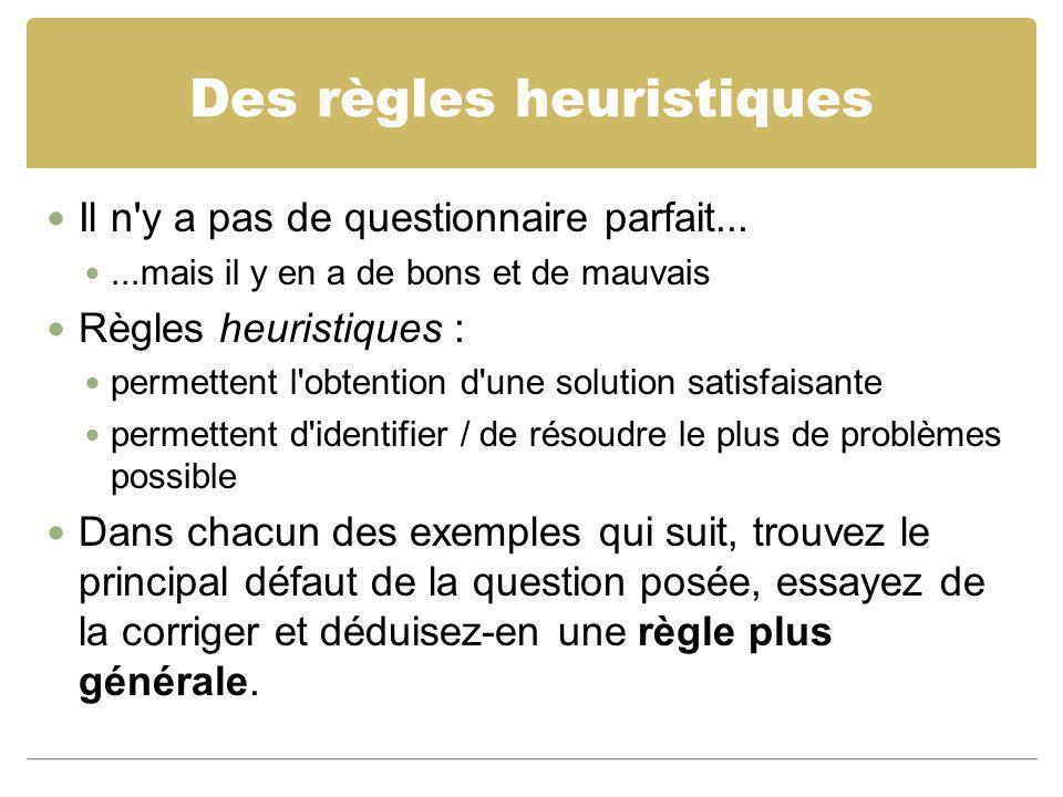 Des règles heuristiques