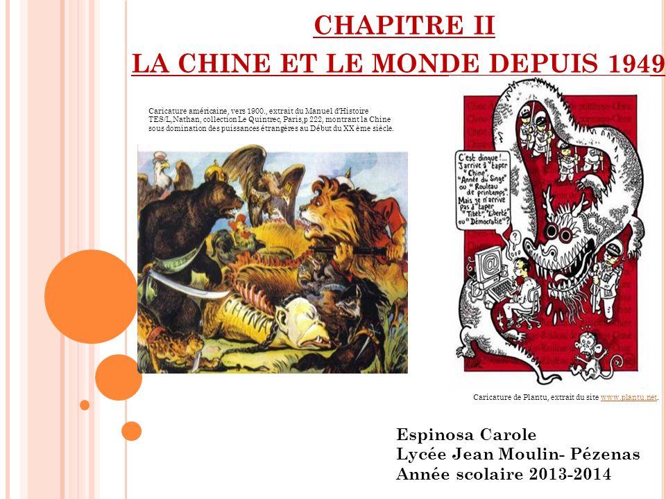 LA CHINE ET LE MONDE DEPUIS 1949
