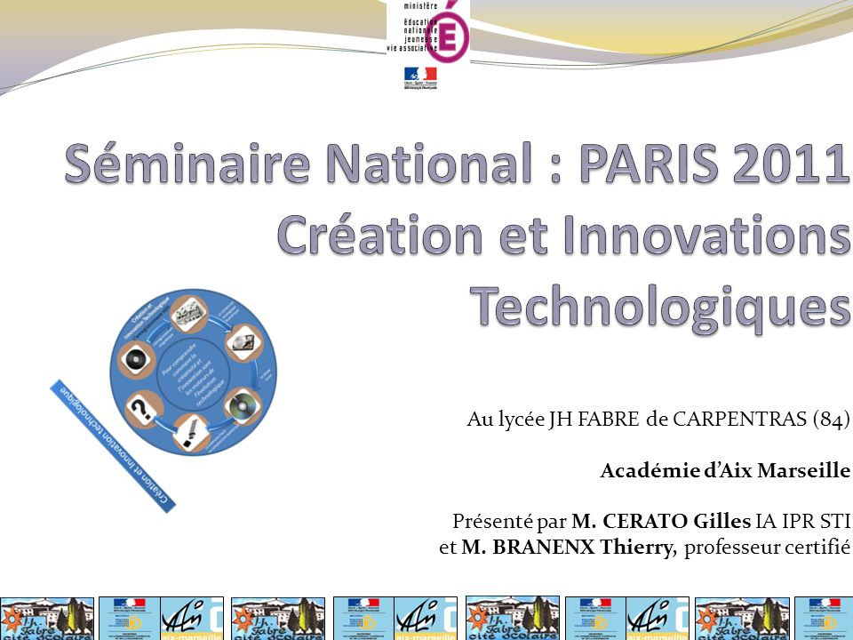 Séminaire National : PARIS 2011 Création et Innovations Technologiques