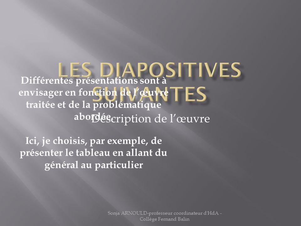 Les diapositives suivantes