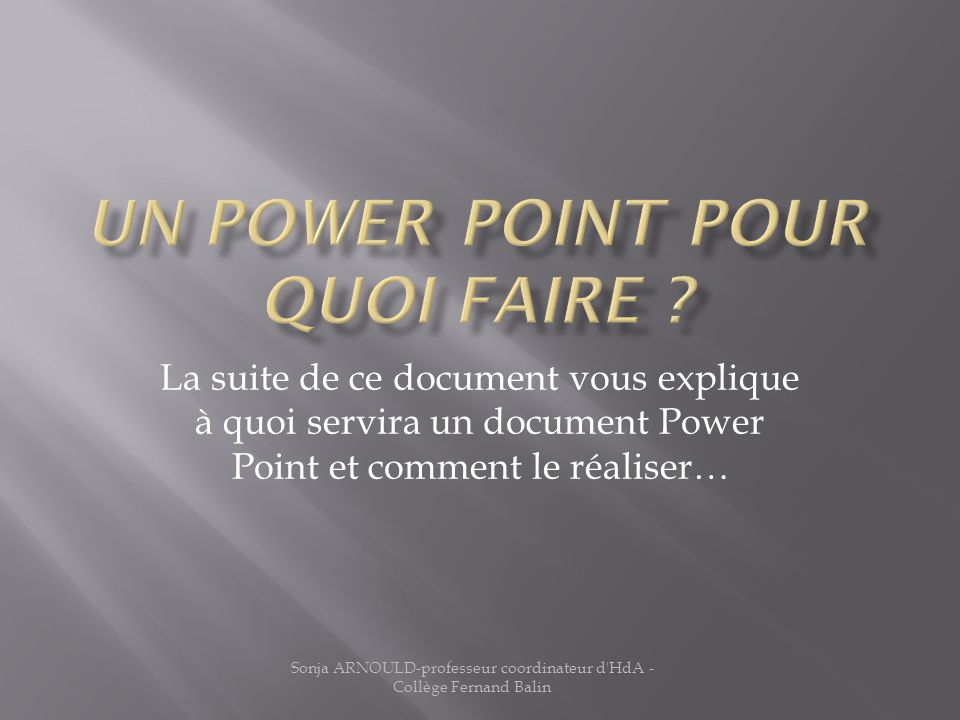 Un Power Point pour quoi faire