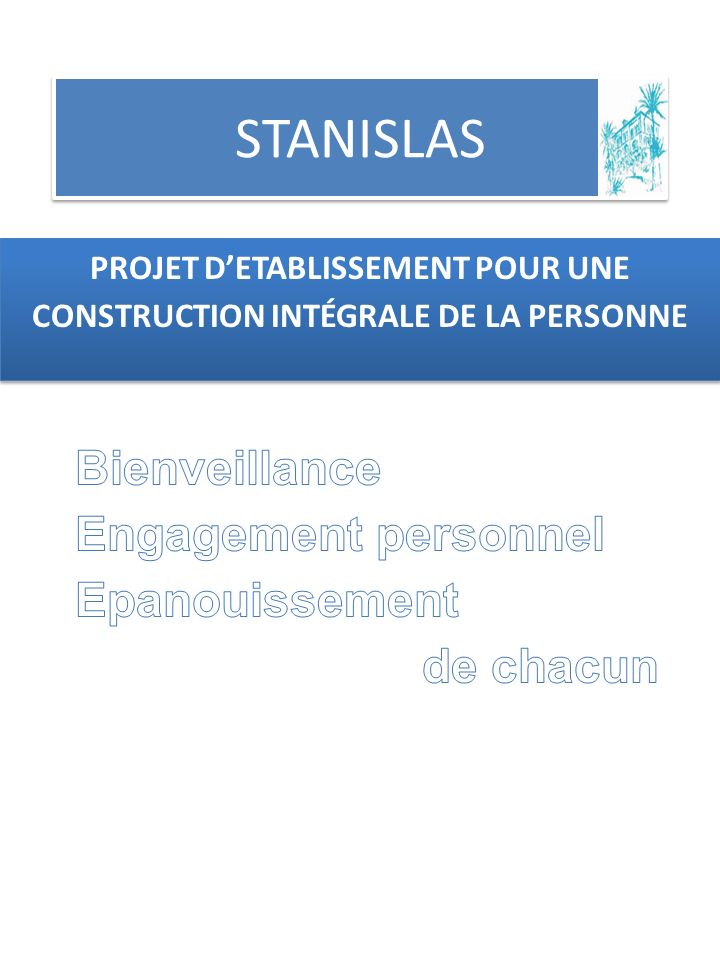 PROJET D'ETABLISSEMENT POUR UNE CONSTRUCTION INTÉGRALE DE LA PERSONNE