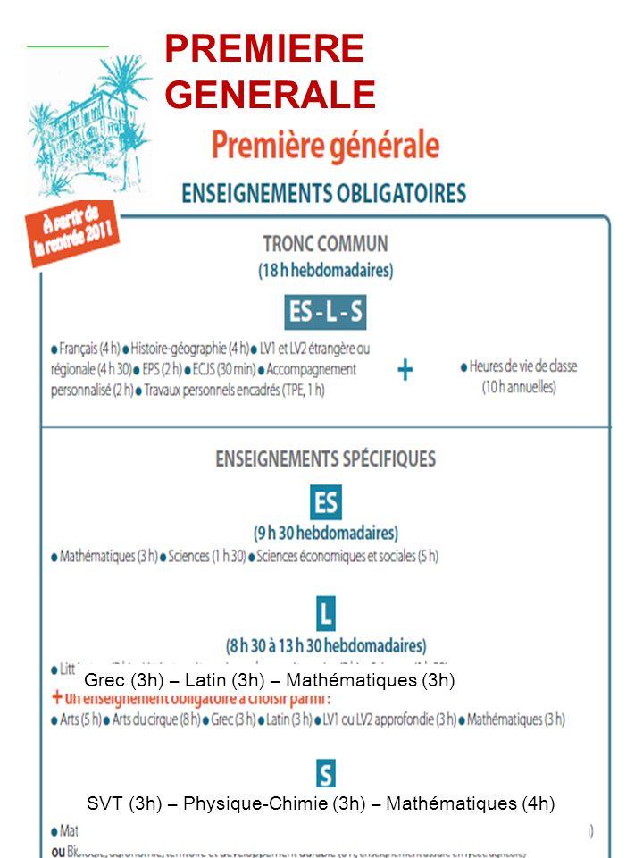 PREMIERE GENERALE Grec (3h) – Latin (3h) – Mathématiques (3h)