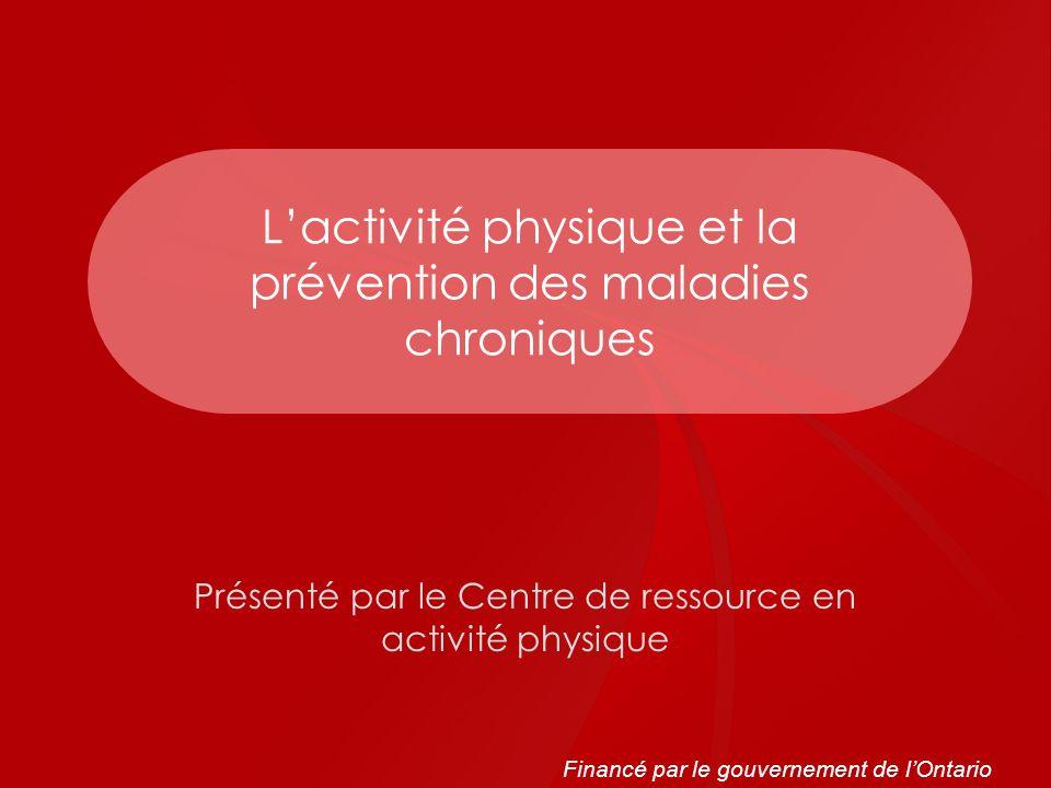 L'activité physique et la prévention des maladies chroniques
