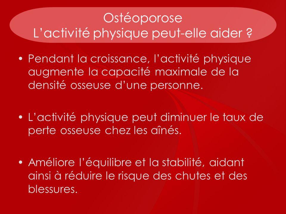 Ostéoporose L'activité physique peut-elle aider