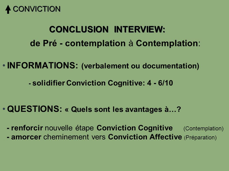 CONCLUSION INTERVIEW: