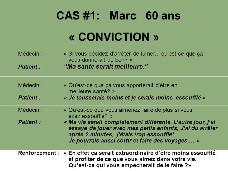 CAS #1: Marc 60 ans « CONVICTION »