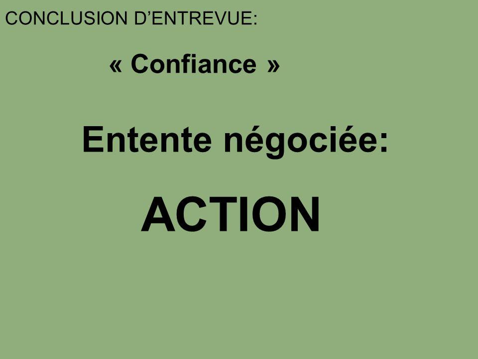 CONCLUSION D'ENTREVUE: