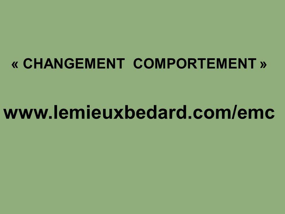 « CHANGEMENT COMPORTEMENT »