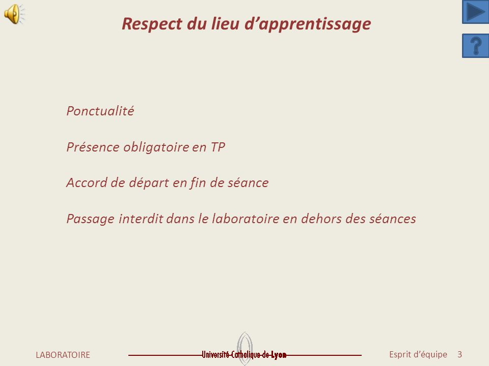 Respect du lieu d'apprentissage
