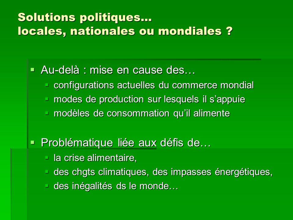 Solutions politiques… locales, nationales ou mondiales