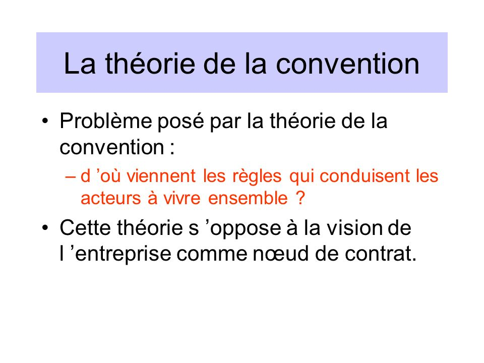 La théorie de la convention