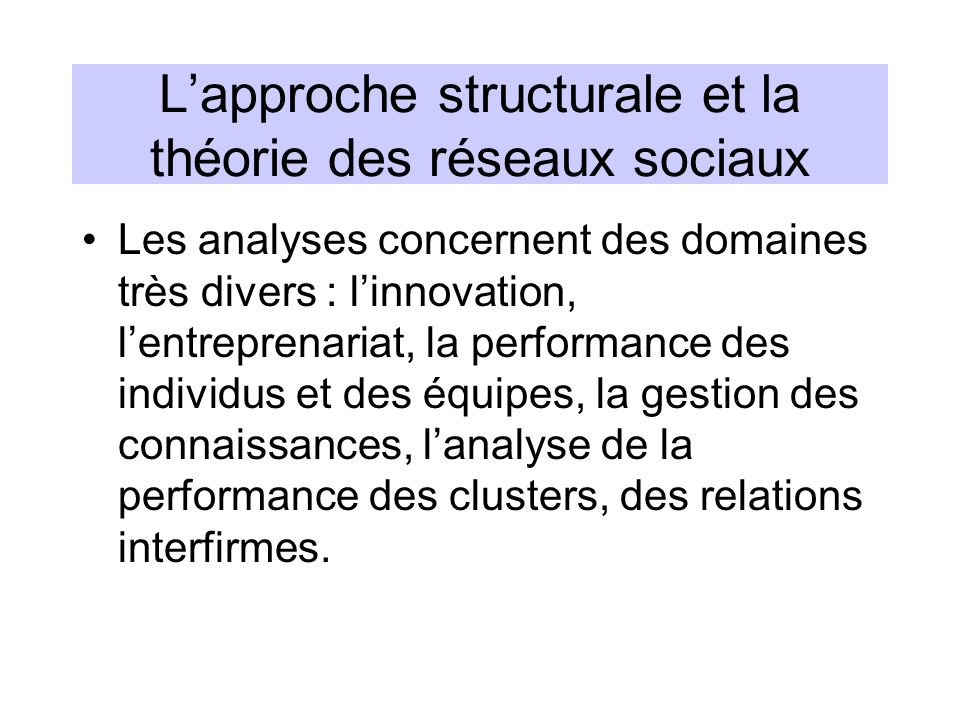 L'approche structurale et la théorie des réseaux sociaux