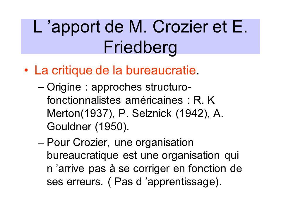L 'apport de M. Crozier et E. Friedberg