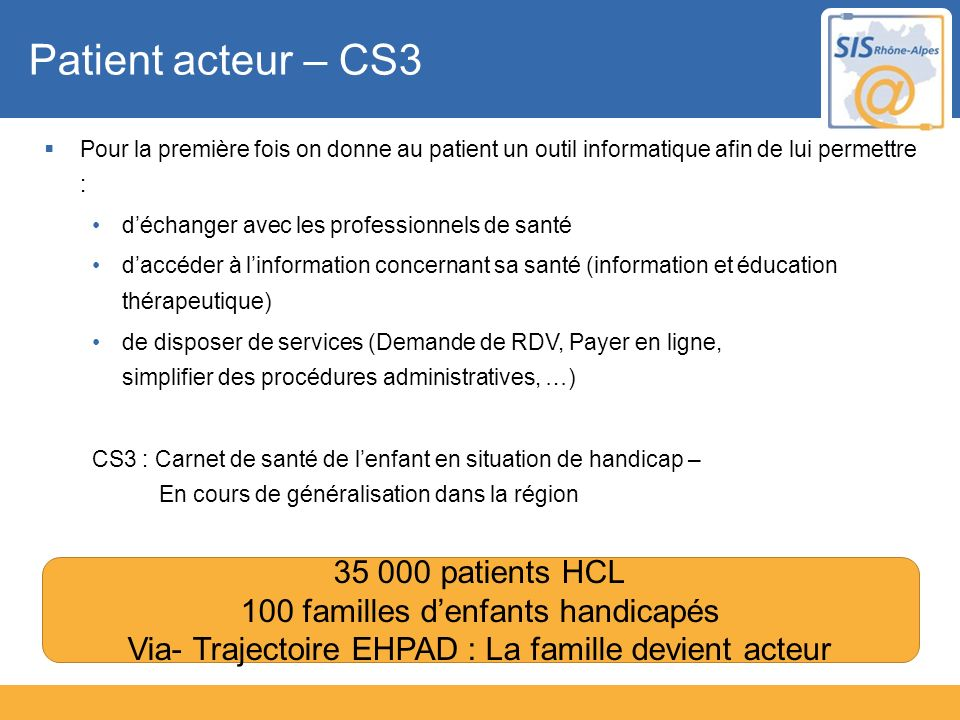 Patient acteur – CS3 35 000 patients HCL