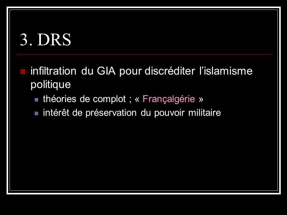 3. DRS infiltration du GIA pour discréditer l'islamisme politique
