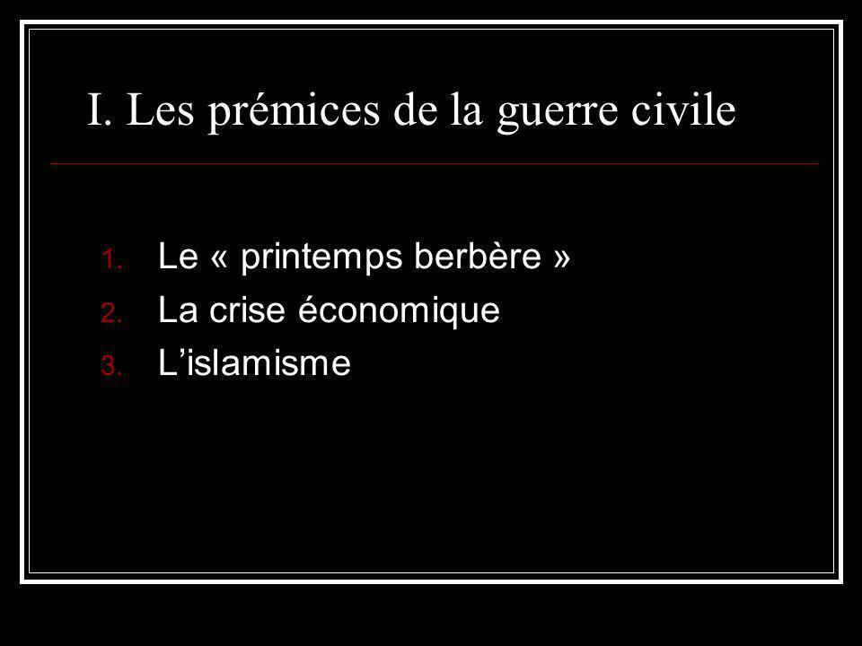 I. Les prémices de la guerre civile