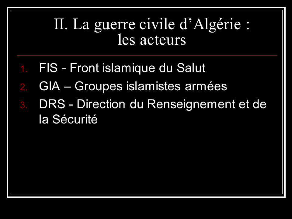 II. La guerre civile d'Algérie : les acteurs