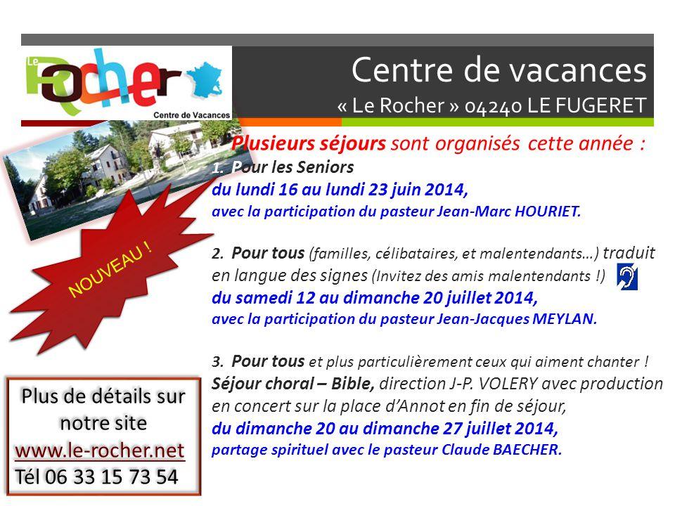 Centre de vacances « Le Rocher » 04240 LE FUGERET