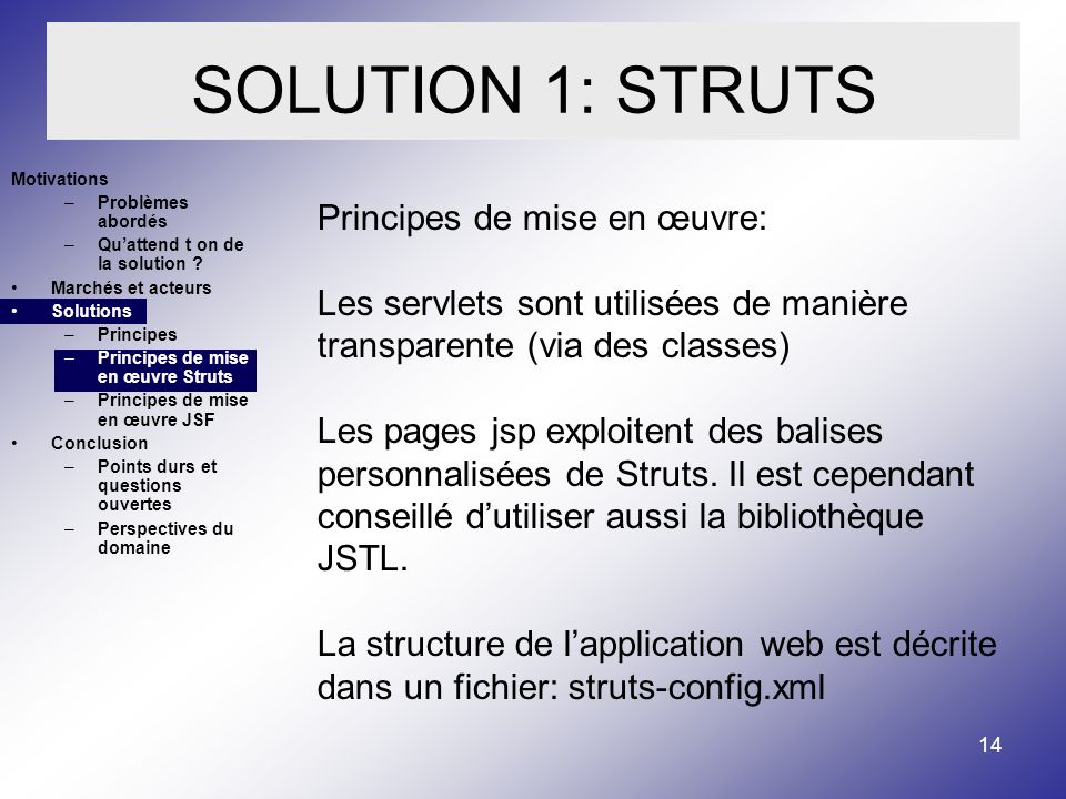 SOLUTION 1: STRUTS Principes de mise en œuvre:
