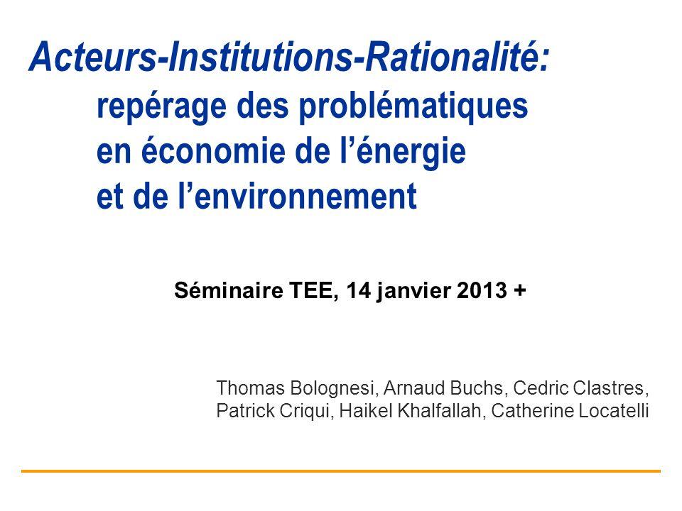 Acteurs-Institutions-Rationalité:. repérage des problématiques