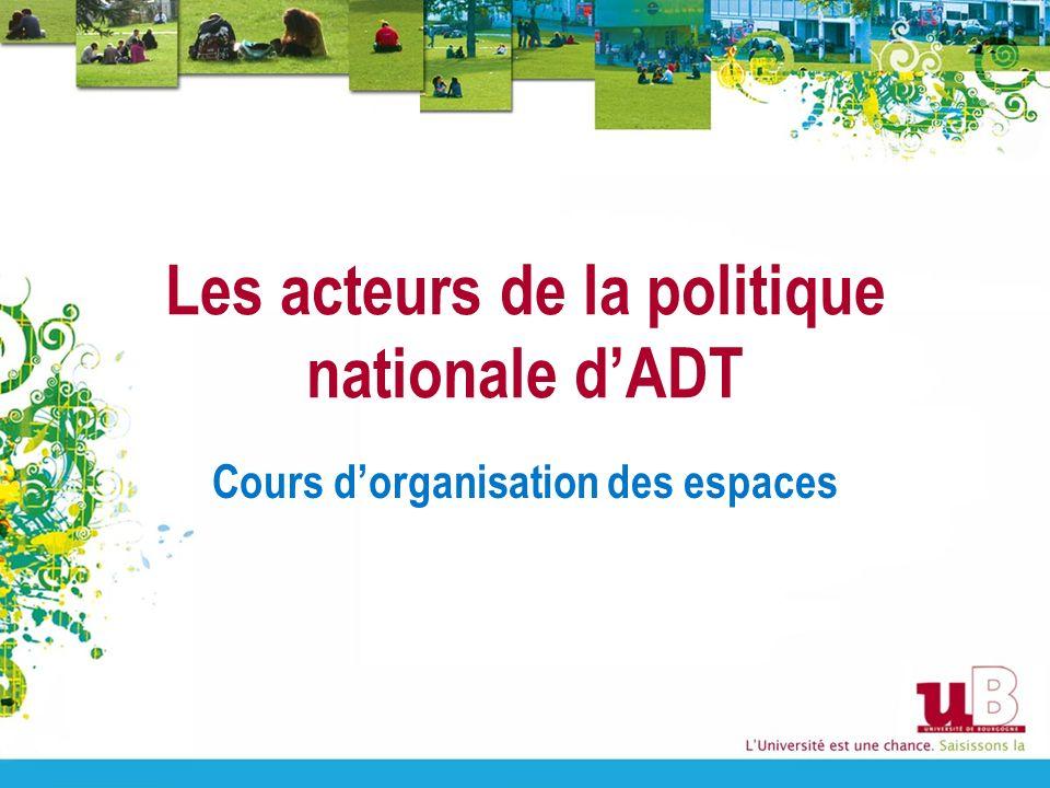 Les acteurs de la politique nationale d'ADT