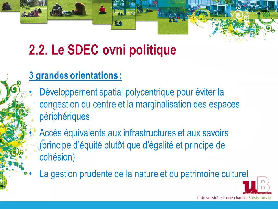 2.2. Le SDEC ovni politique 3 grandes orientations :