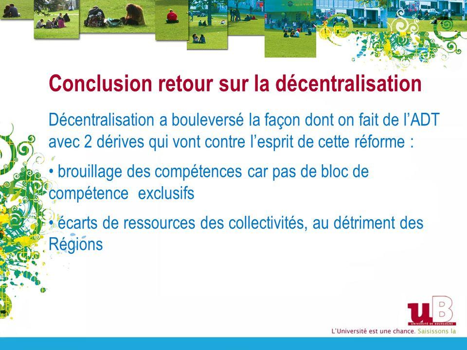 Conclusion retour sur la décentralisation