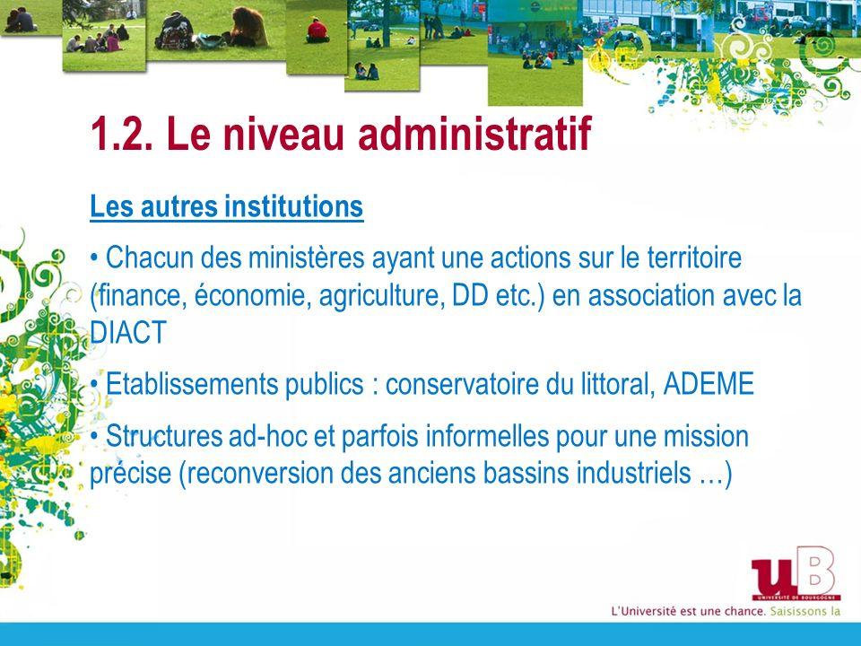 1.2. Le niveau administratif