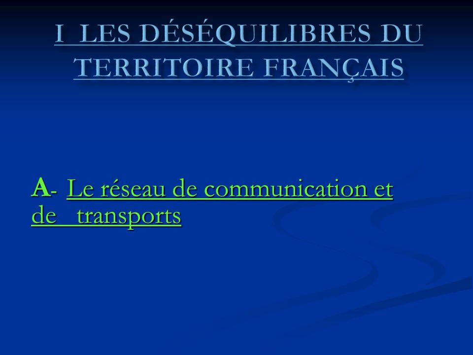 I Les déséquilibres du territoire français