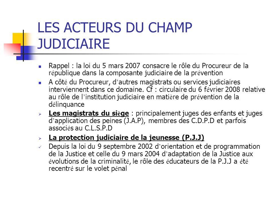 LES ACTEURS DU CHAMP JUDICIAIRE