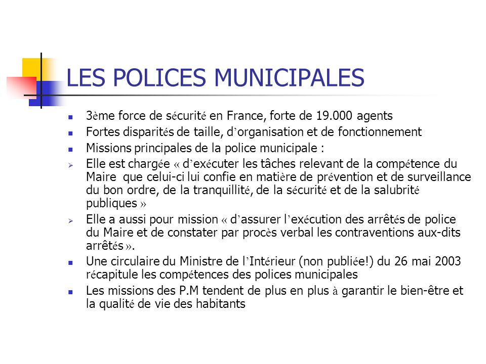 LES POLICES MUNICIPALES