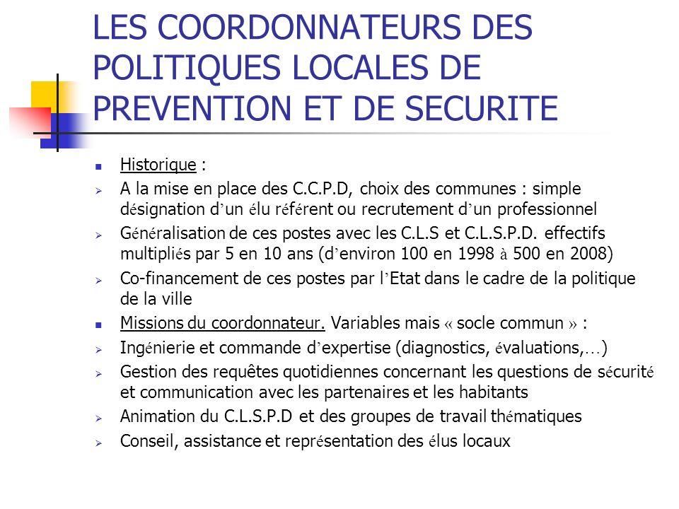 LES COORDONNATEURS DES POLITIQUES LOCALES DE PREVENTION ET DE SECURITE